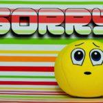 【人生メイク】友人に「すみません」禁止命令を出されて、どうして「すみません」が口癖になっているかを考えた。